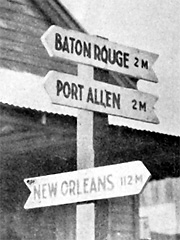 Signpost on the old road between Baton Rouge and New Orleans